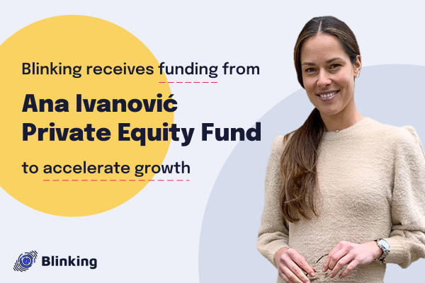 Blinking Receives Funding from Ana Ivanović Private Equity Fund to Accelerate Growth